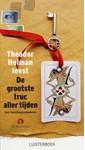 Theodor Holman De grootste truc aller tijden