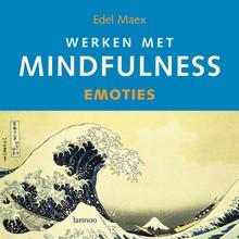 Edel Maex Werken met mindfulness - emoties