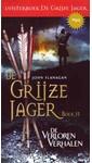 John Flanagan De Grijze Jager Boek 11 - De verloren verhalen