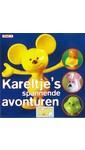 Anne Kalkman Kareltje's spannende avonturen