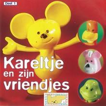 Anne Kalkman Kareltje en zijn vriendjes - Deel 1