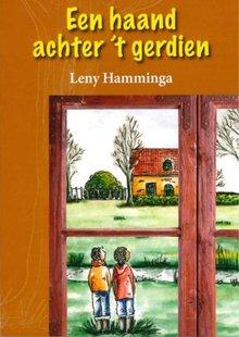 Leny Hamminga Een haand achter 't gerdien