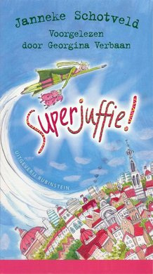 Janneke Schotveld Superjuffie!