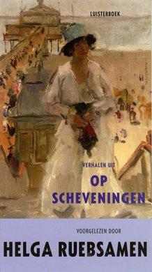 Helga Ruebsamen Verhalen uit Op Scheveningen