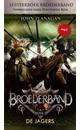 John Flanagan Broederband Boek 3 - De Jagers