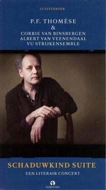 P.F. Thomése Schaduwkind Suite - Een literair concert