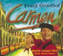 Frank Groothof Carmen