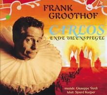 Frank Groothof Carlos en de Uilenspiegel
