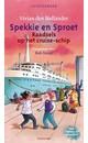 Vivian den Hollander Spekkie en Sproet, raadsels op het cruiseschip