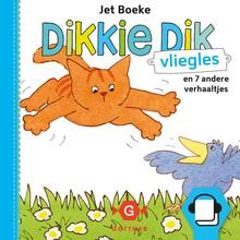 Jet Boeke Dikkie Dik - Vliegles en 7 andere verhaaltjes