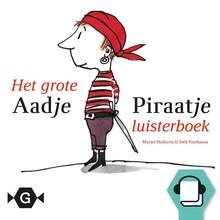 Marjet Huiberts Het grote Aadje Piraatje luisterboek