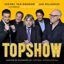 Michel van Egmond Topshow - Achter de schermen bij Voetbal International