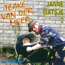 Teake van der Meer Janne matsje 2 - met Piet Braam