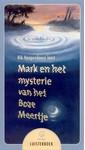 Rik Hoogendoorn Mark en het mysterie van het Boze Meertje