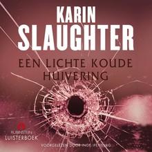 Karin Slaughter Een lichte koude huivering