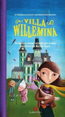 Mariëtte Ciggaar Villa Willemina - Een knotsgek avontuur vol maffe opa's en oma's