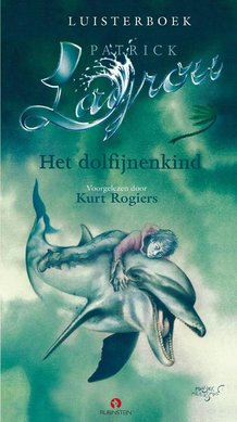 Patrick Lagrou Het dolfijnenkind