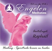 Rob van der Wilk Aartsengel Raphaël - Rob van der Wilks Engelenmeditaties