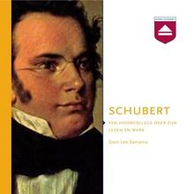 Leo Samama Schubert - Een hoorcollege over zijn leven en werk