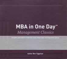 Ben Tiggelaar MBA in One Day - Management Classics - Box with 10 audiobooks - Insights and advice from the most important management gurus.