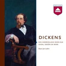 Jan Lokin Dickens - Een hoorcollege over zijn leven, ideeën en werk