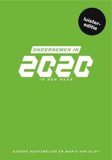 Sjoerd Hauptmeijer Ondernemen in 2020 in Den Haag