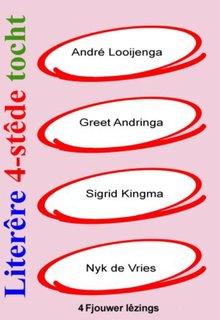 André Looijenga Literêre 4-stêdetocht - Lêzing 1 - 4 - Fjouwer lêzings oer de Fryske literatuer