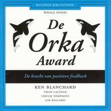 Ken Blanchard De Orka Award - De kracht van positieve feedback