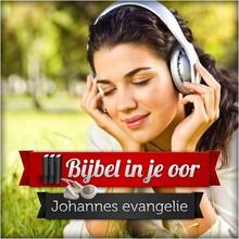 Bijbel in je oor Het evangelie van Johannes