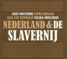 Gert Oostindie Nederland & de slavernij