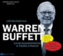 Hendrik Oude Nijhuis Leer beleggen als Warren Buffett - Zijn beleggingsstrategie in theorie & praktijk