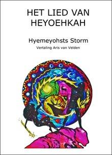 Hyemeyohsts Storm Het Lied van Heyoehkah - Vertaling: Aris van Velden