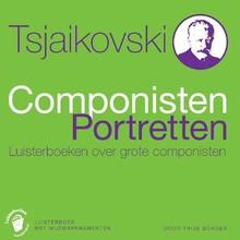 Thijs Bonger Tsjaikovski - Componisten Portretten - Luisterboeken over grote componisten