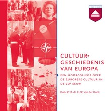 H.W. von der Dunk Cultuurgeschiedenis van Europa - Een hoorcollege Europese Cultuur in de 20e eeuw