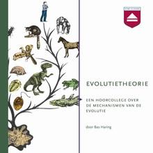 Bas Haring Evolutietheorie - Een hoorcollege over de mechanismen van de evolutie