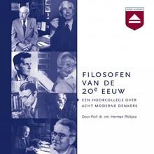 Herman Philipse Filosofen van de 20e eeuw - Een hoorcollege over acht moderne denkers