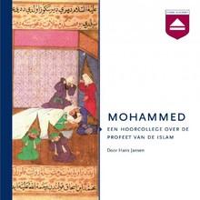 Hans Jansen Mohammed - Een hoorcollege over de profeet van de islam