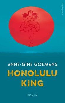 Anne Gine Goemans Honolulu King