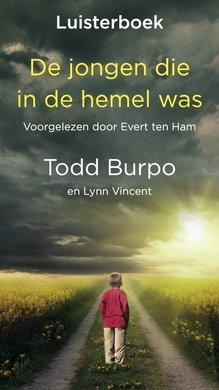 Todd Burpo De jongen die in de hemel was