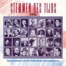 Instituut voor Beeld en Geluid Stemmen des Tijds 1936 - Een presentatie van het Nederlands Omroepmuseum