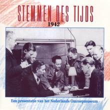 Instituut voor Beeld en Geluid Stemmen des Tijds 1942 - Een presentatie van het Nederlands Omroepmuseum