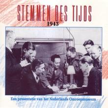 Instituut voor Beeld en Geluid Stemmen des Tijds 1943 - Een presentatie van het Nederlands Omroepmuseum