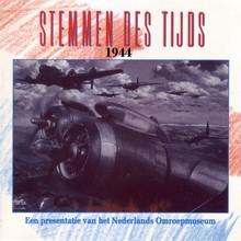 Instituut voor Beeld en Geluid Stemmen des Tijds 1944 - Een presentatie van het Nederlands Omroepmuseum
