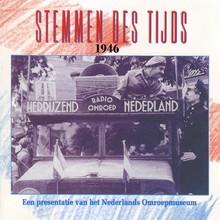 Instituut voor Beeld en Geluid Stemmen des Tijds 1946 - Een presentatie van het Nederlands Omroepmuseum