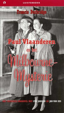 Francis Durbridge Paul Vlaanderen en het Milbourne-Mysterie - Het originele hoorspel met Jan van Ees en Eva Janssen