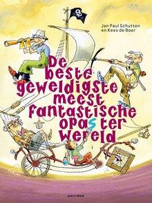Jan Paul Schutten De beste, geweldigste, meest fantastische opa's ter wereld