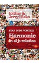 Esther & Jerry Hicks Stap in de vortex - Harmonie in al je relaties