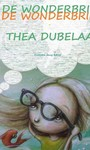Thea Dubelaar De wonderbril