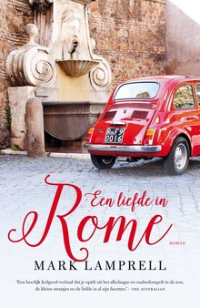 Mark Lamprell Een liefde in Rome - Roman