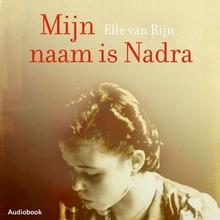 Elle van Rijn Mijn naam is Nadra